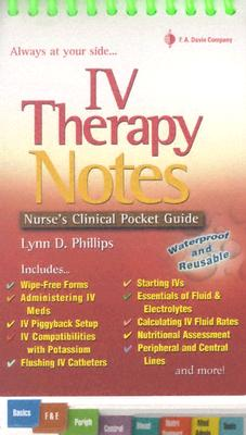 Iv Therapy Notes By Phillips, Lynn D.